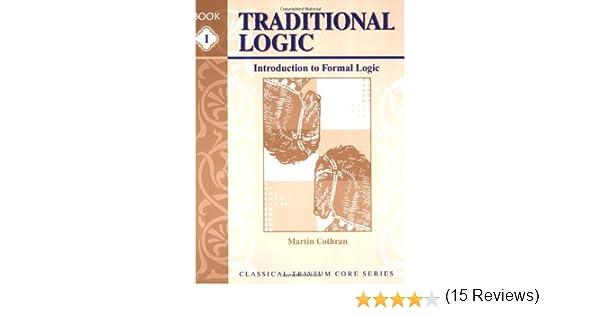 Traditional Logic I, Text: Martin Cothran: 9781930953109: Amazon ...