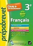 Français 3e Nouveau Brevet 2017 : fiches de cours, exercices et Brevets blancs