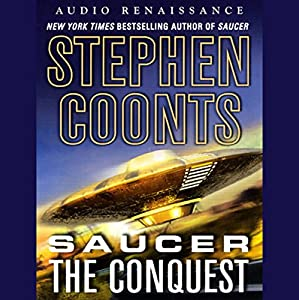 Saucer: The Conquest [Macmillan Audio] Audiobook