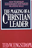 img - for The Making of a Christian Leader: How To Develop Management and Human Relations Skills book / textbook / text book