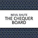 The Chequer Board Audiobook by Nevil Shute Narrated by Paul Panting