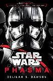 Phasma (Star Wars): Journey to Star Wars: The Last Jedi (Star Wars: Journey to Star Wars: the Last Jedi)