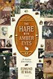 Book cover for The Hare with Amber Eyes: A Hidden Inheritance