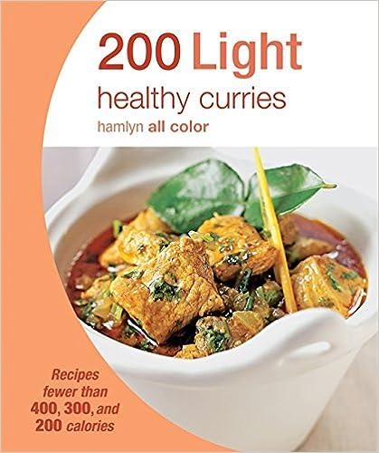 200 Light Healthy Curries: Hamlyn All Color Cookbook (Hamlyn All Colour Cookery)