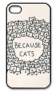 Because Cats Case Cover for iPhone 6 plus , Hard Case Cover Protector Gift Idea