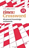 Times 2 Crossword Book 15, Times Mind Games Staff, 000736850X