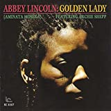 Abbey Lincoln / Golden Lady