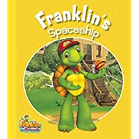 Franklin's Spaceship: Franklin and Friends