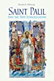 Saint Paul and the New Evangelization, Ronald D. Witherup Ss and Ronald D. Witherup, 0814635660