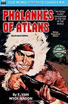 Phalanxes of Atlans by F. Van Wyck Mason