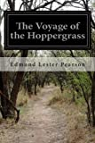 img - for The Voyage of the Hoppergrass book / textbook / text book