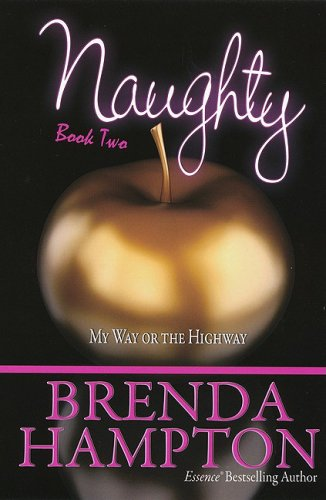 Naughty 2: My Way or the Highway (Urban Renaissance)