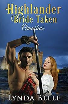 Highlander Bride Taken: Omnibus by [Belle, Lynda]
