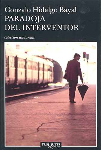 Paradoja del interventor (Volumen independiente nº 1) (Spanish Edition) by [Bayal