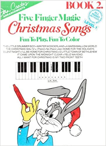 dan coates arrangements five finger magic christmas songs book 2 level 1 fun to play fun to color five fingers magic book 2 level 1