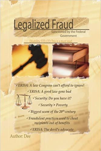 Book Legalized Fraud : Sanctioned by the Federal Government [2008] (Author) Dee