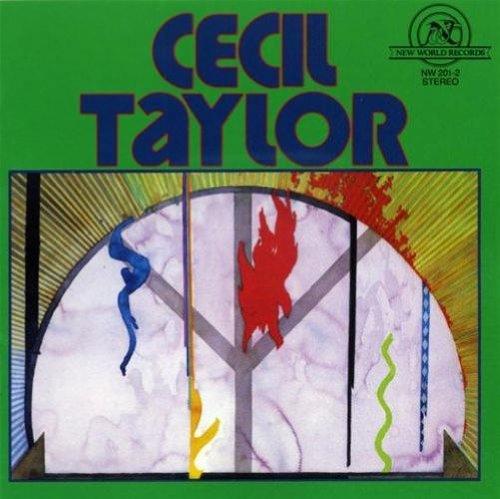 (Cecil Taylor Unit)