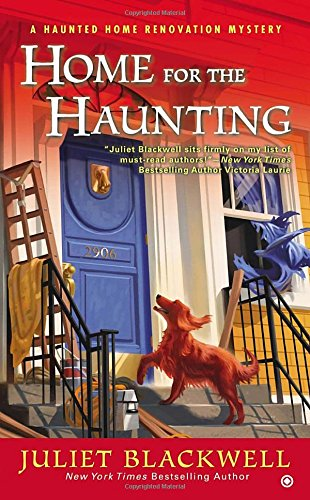 Home for the Haunting: A Haunted Home Renovation Mystery (Haunted Houses Ideas)