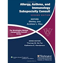 The Washington Manual of Allergy, Asthma, and Immunology Subspecialty Consult