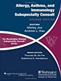 The Washington Manual of Allergy, Asthma, and Immunology Subspecialty Consult (The Washington Manual® Subspecialty Consult Series)