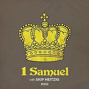 09 I Samuel - 2002 Speech