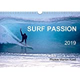 SURF PASSION 2019 Photos von Marion Koell (Wandkalender 2019 DIN A4 quer): Surf