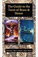 The Guide to the Tarot of Brass & Steam Paperback
