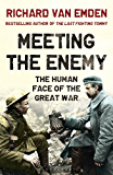Meeting the Enemy: The Human Face of the Great War