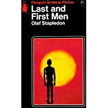 Last and First Men: A Story of the Near and Far Future