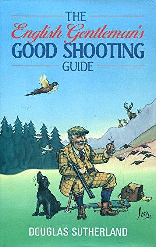 B.E.S.T The English Gentleman's Good Shooting Guide K.I.N.D.L.E