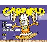 Garfield 45: Nie genug vom Kuchenflug
