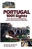 img - for Portugal, 1001 Sights: An Archaeological and Historical Guide book / textbook / text book