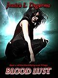 Blood Lust (Lust Trilogy Book 1)