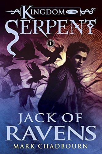 Jack of Ravens (Kingdom of the Serpent, Book 1)