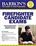 img - for Barron's Firefighter Candidate Exams, 8th Edition (Barron's Firefighter Exams) book / textbook / text book