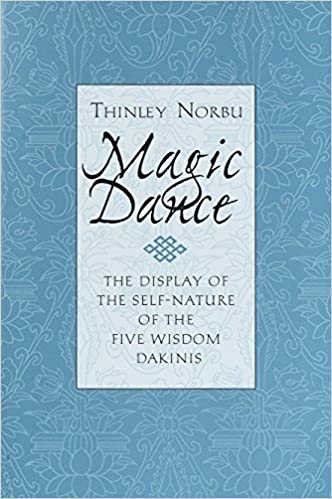 Magic Dance: The Display of the Self-Nature of the Five Wisdom