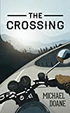 The Crossing: A Travel Story About a Boy In Love