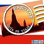 Bangkok: Esto es la Guía Oficial de Holiday FM de Bangkok |  Holiday FM
