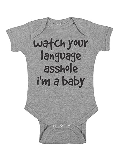 Watch Your Language Asshole Offensive Funny Infant Baby Novelty One Piece Cute Bodysuit Sports Grey 6 Months (Baby One Piece Bodysuit)