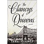 The Clancys of Queens: A Memoir | Tara Clancy