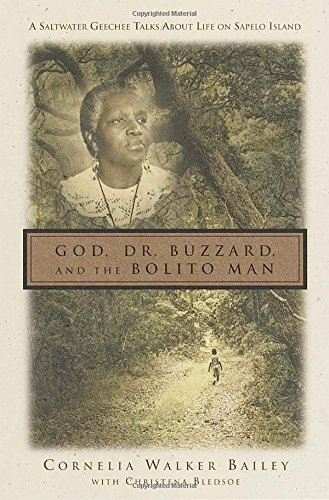 God, Dr. Buzzard, and the Bolito Man: A Saltwater Geechee Talks About Life on Sapelo Island, - Women To Women Arlington Va