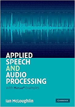 =FREE= Applied Speech And Audio Processing: With Matlab Examples. einem avisado elimina scherzo Movexx Online impact