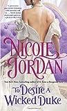 To Desire a Wicked Duke, Nicole Jordan, 0345510097