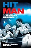 Hit Man : The Thomas Hearns Story