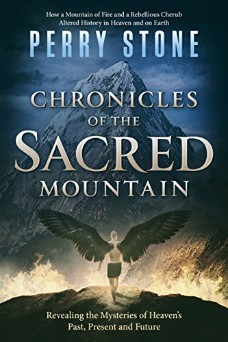- Chronicles of the Sacred Mountain: Revealing the Mysteries of Heaven's Past, Present and Future