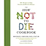 Michael Greger M.D. MD (Author), Gene Stone (Author) Release Date: December 5, 2017Buy new:  $29.99  $19.49