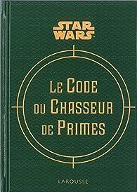 Le code du chasseur de primes par Daniel Wallace