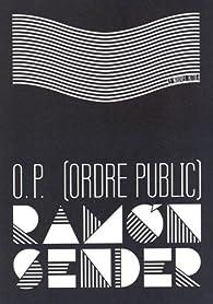 O.P. (ordre public) par Ramon Sender