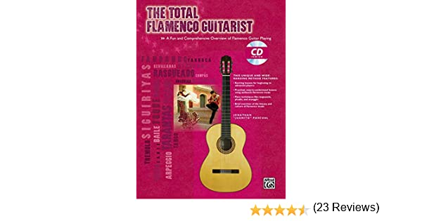 The Total Flamenco Guitarist: A Fun and Comprehensive Overview of ...