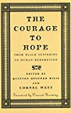 img - for The Courage to Hope: From Black Suffering to Human Redemption book / textbook / text book